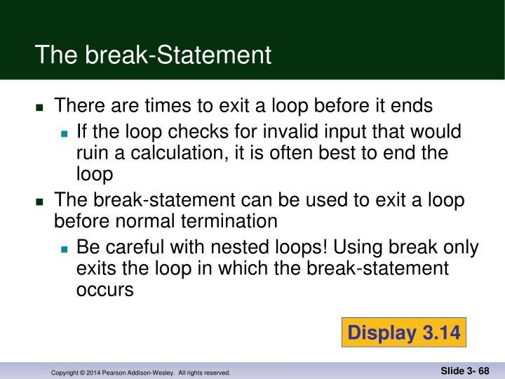 The break-Statement