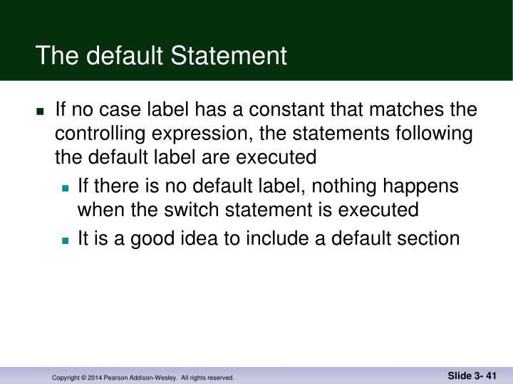 The default Statement