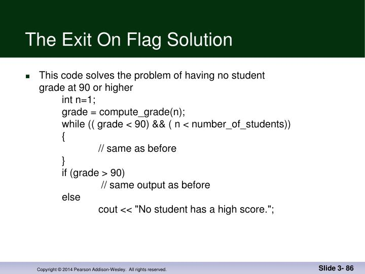 The Exit On Flag Solution