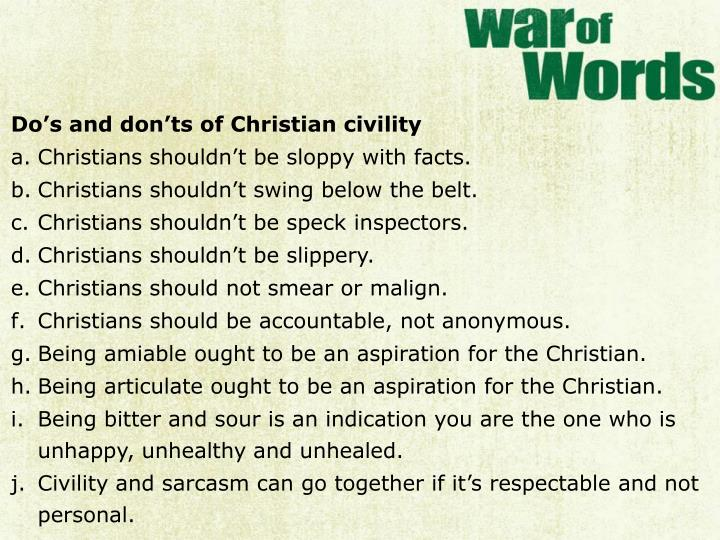 Do's and don'ts of Christian civility