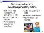 osebnostno delovanje navidezni virtualen odnos