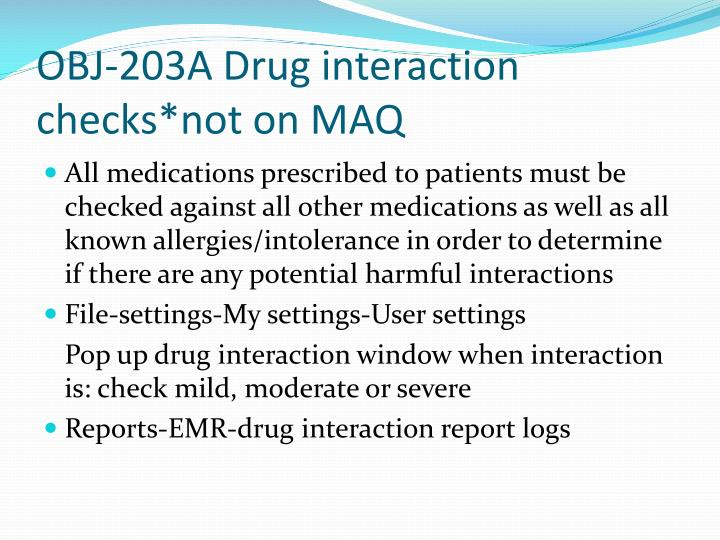 OBJ-203A Drug interaction checks*not on MAQ