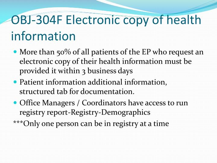 OBJ-304F Electronic copy of health information