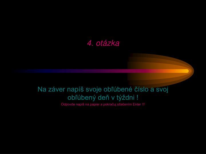 4. otázka