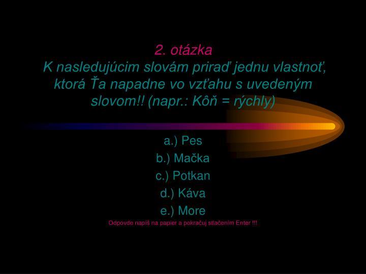 2. otázka