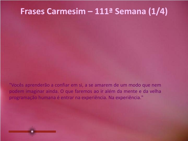 Frases Carmesim – 111ª Semana (1/4)