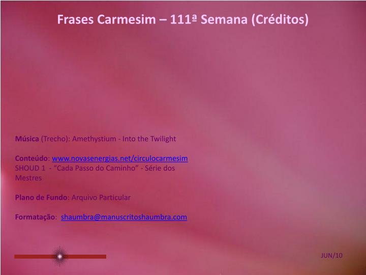 Frases Carmesim – 111ª Semana (Créditos)