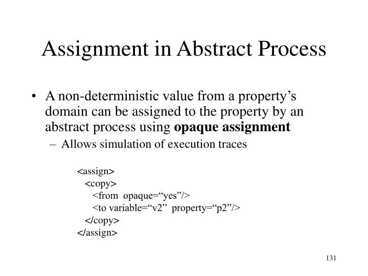 Assignment in Abstract Process