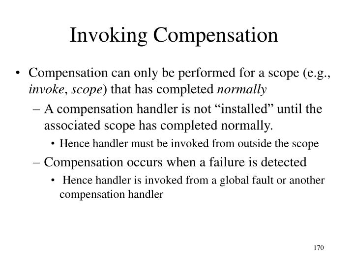 Invoking Compensation