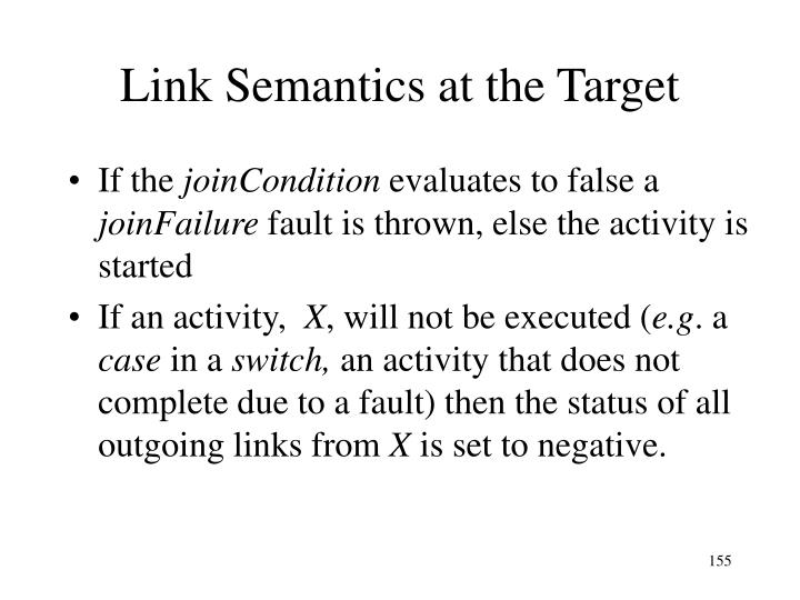 Link Semantics at the Target