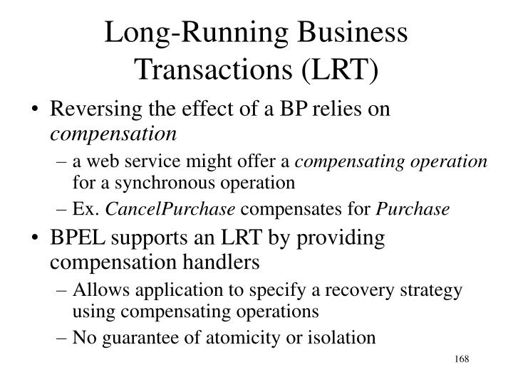 Long-Running Business Transactions (LRT)