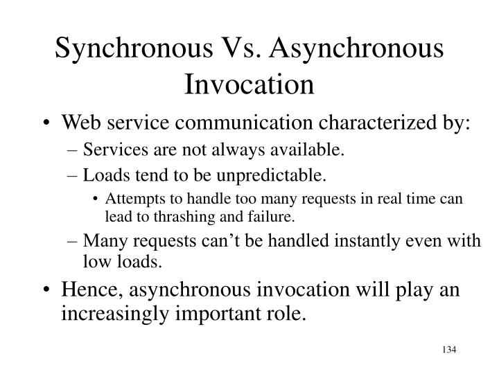 Synchronous Vs. Asynchronous Invocation