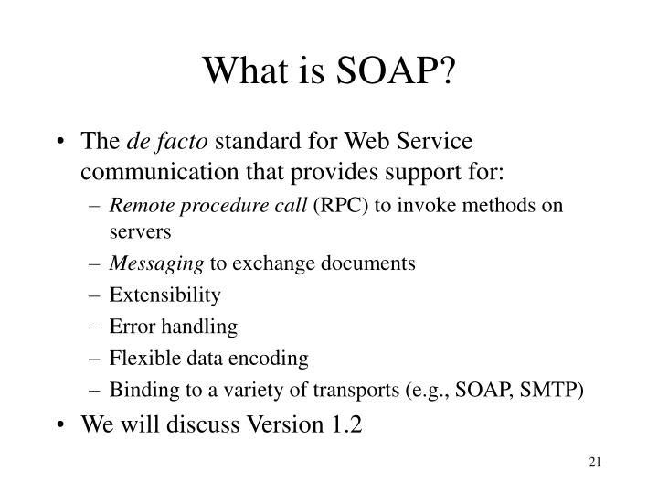 What is SOAP?