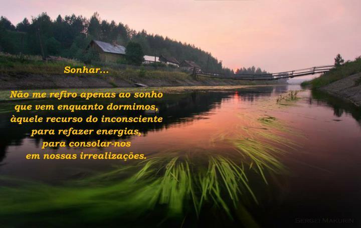 Sonhar...