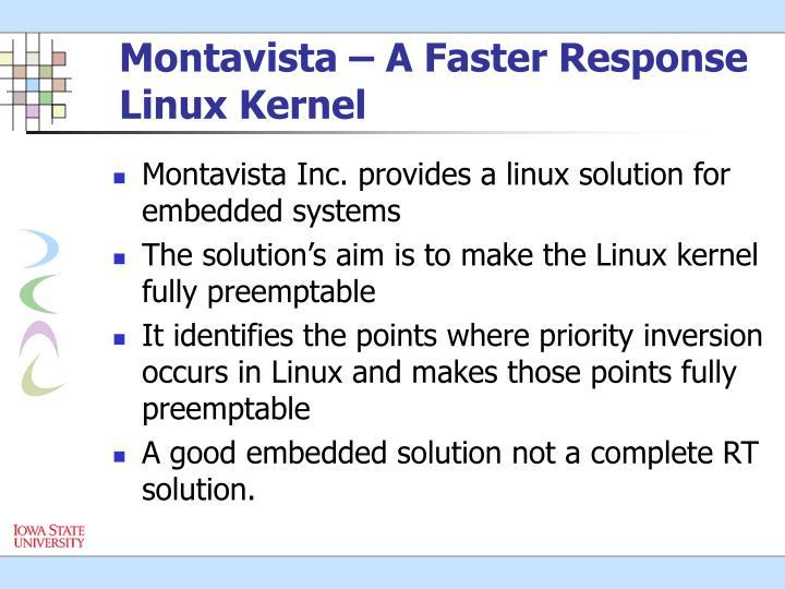 Montavista – A Faster Response Linux Kernel