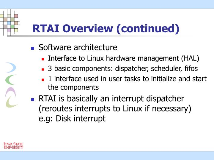 RTAI Overview (continued)