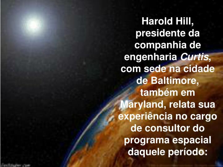 Harold Hill, presidente da companhia de engenharia
