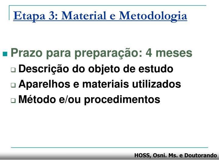 Etapa 3: Material e Metodologia
