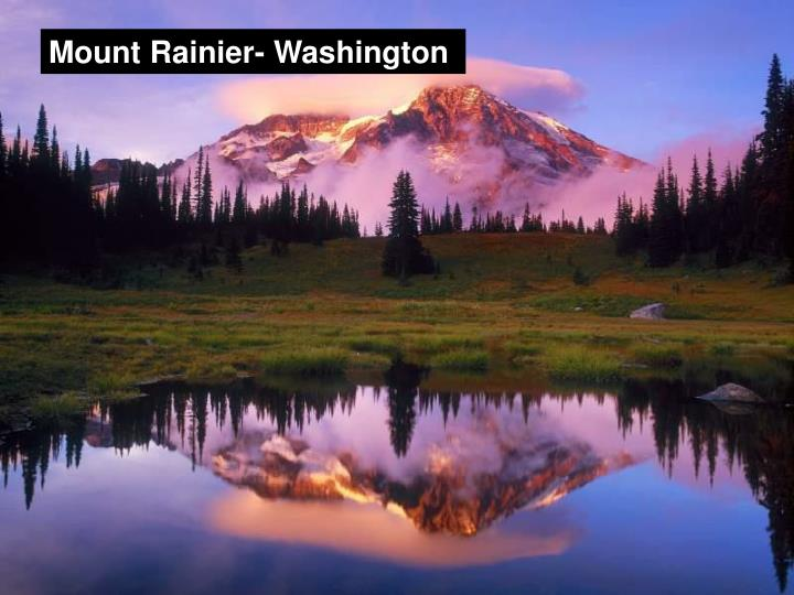 Mount Rainier- Washington