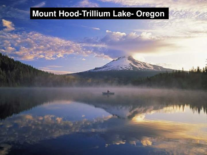 Mount Hood-Trillium Lake- Oregon