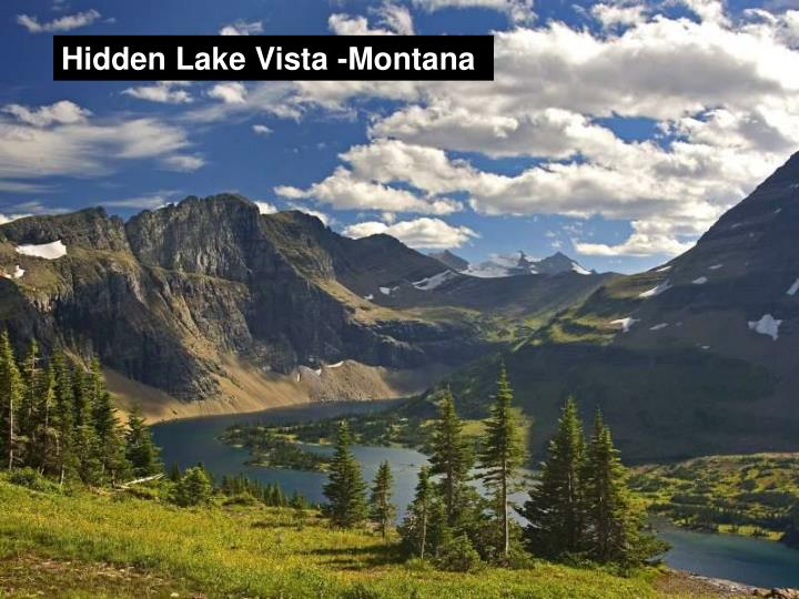 Hidden Lake Vista -Montana