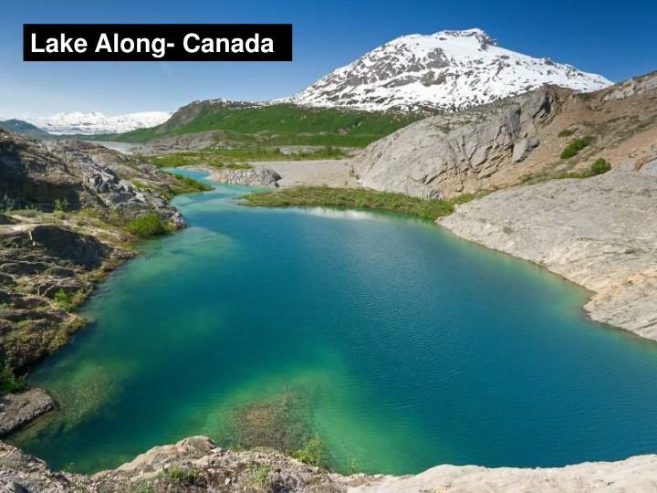 Lake Along- Canada