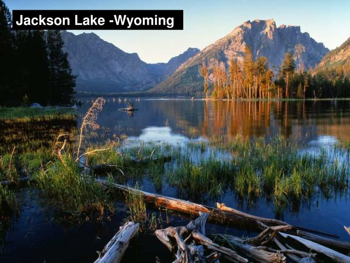 Jackson Lake -Wyoming