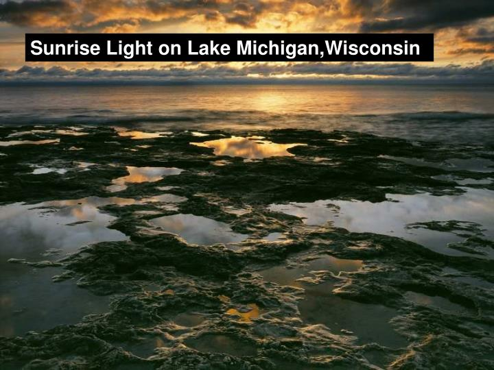 Sunrise Light on Lake Michigan,Wisconsin