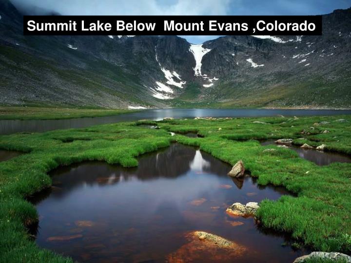 Summit Lake Below  Mount Evans ,Colorado