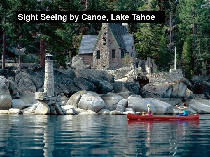 Sight Seeing by Canoe, Lake Tahoe