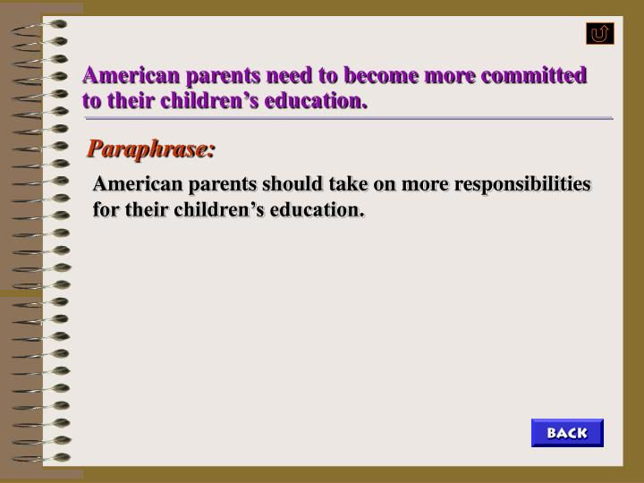 American parents need to become more committed to their children's education.