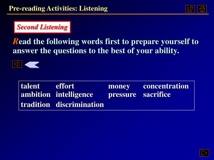 Pre-reading Activities: Listening
