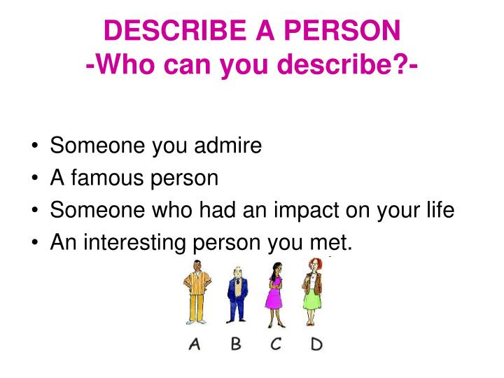 person you admire essay describe person you admire essay