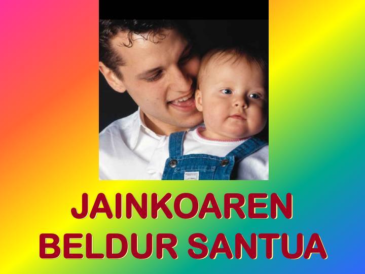JAINKOAREN BELDUR SANTUA