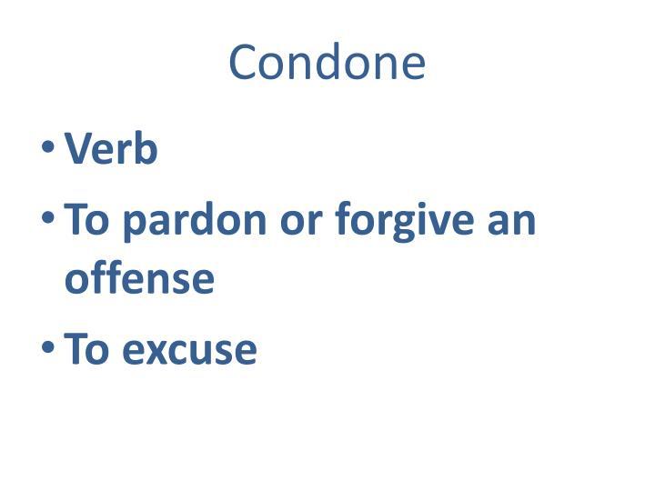 Condone