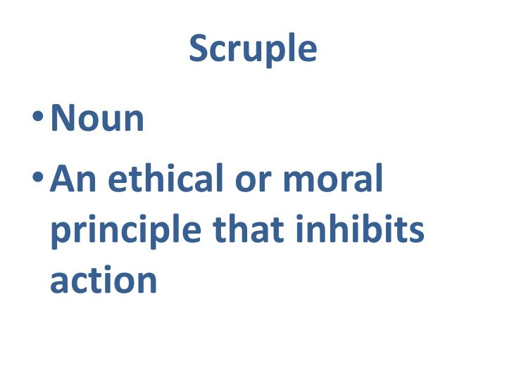 Scruple