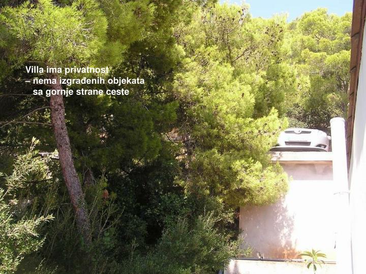 Villa ima privatnost