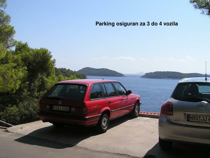 Parking osiguran za 3 do 4 vozila