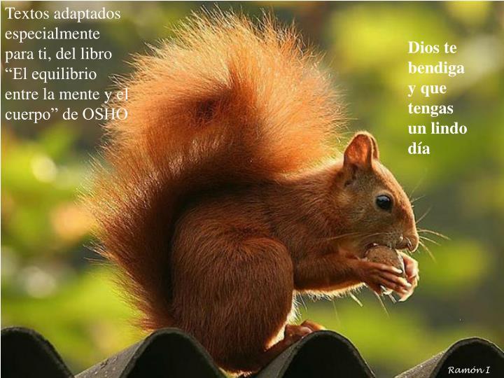 """Textos adaptados especialmente para ti, del libro """"El equilibrio entre la mente y el cuerpo"""" de OSHO"""