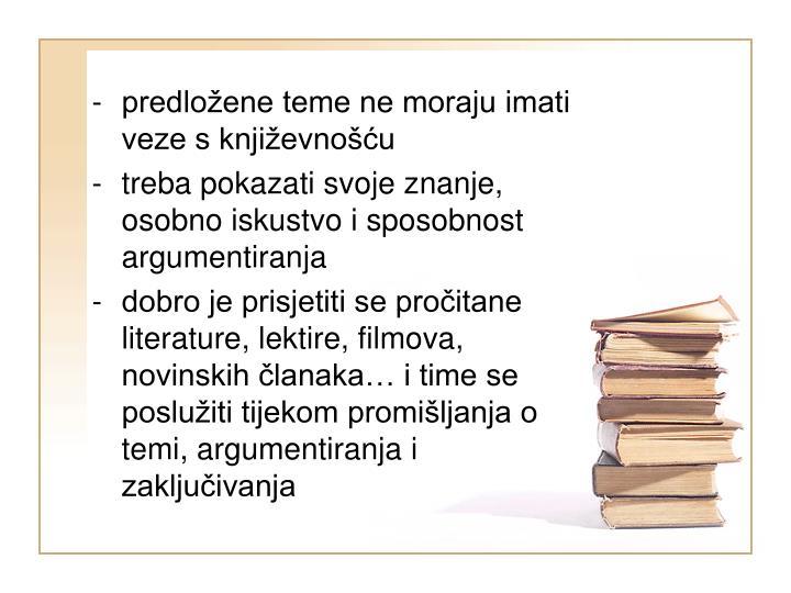 predložene teme ne moraju imati veze s književnošću