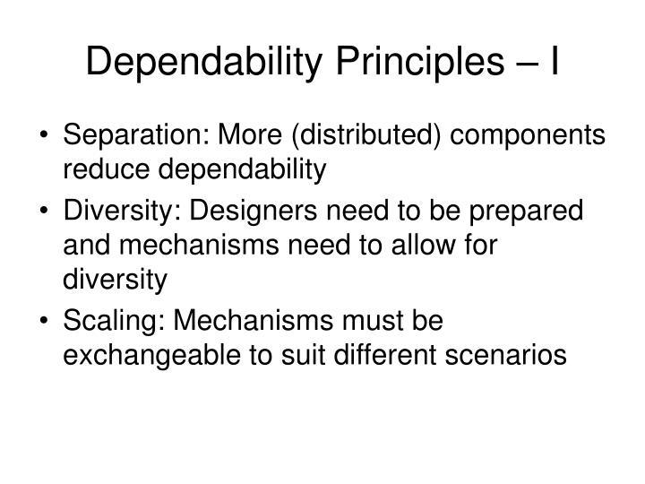 Dependability Principles – I