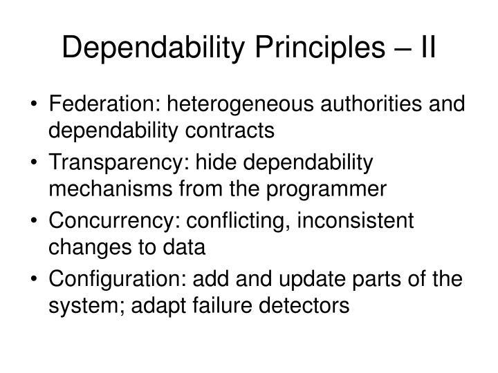 Dependability Principles – II