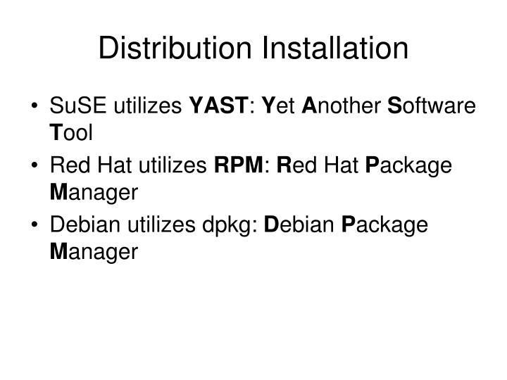 Distribution Installation