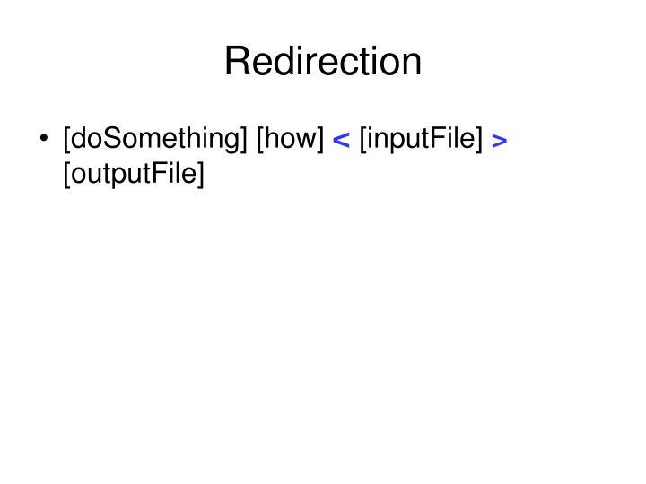 Redirection