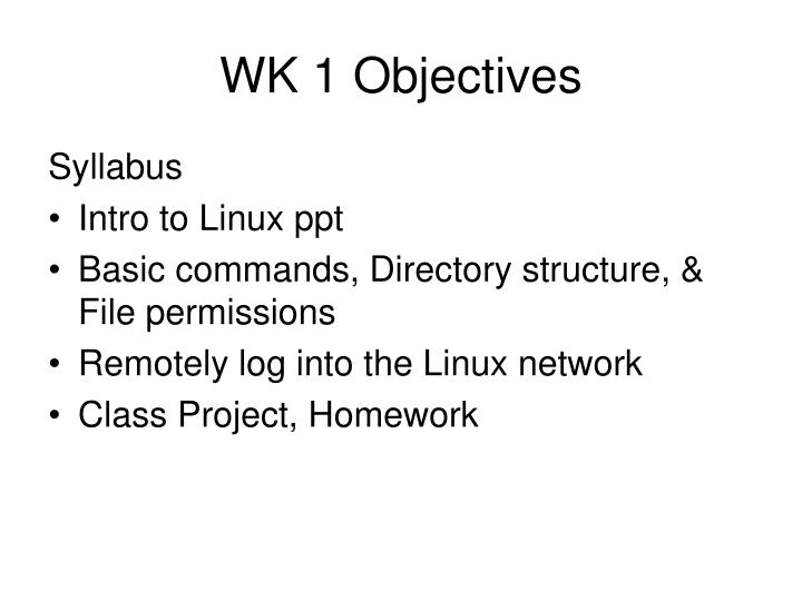 Wk 1 objectives