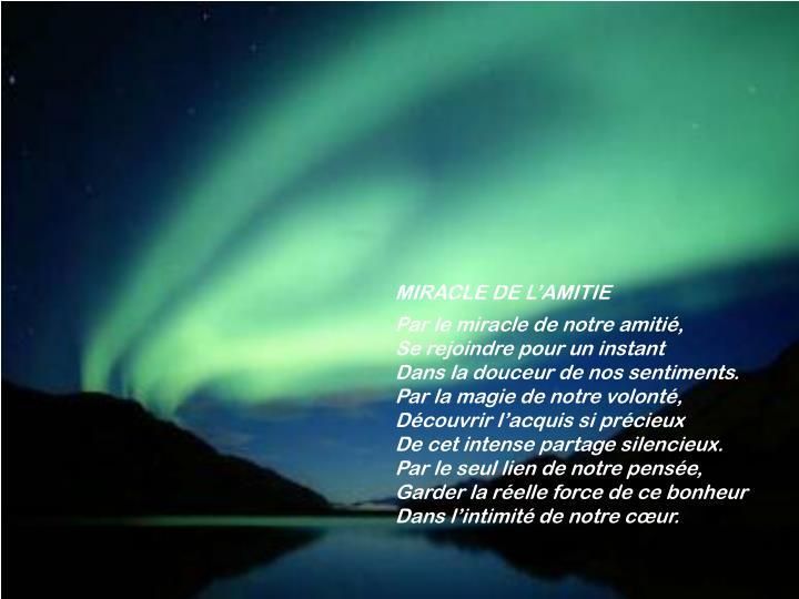 MIRACLE DE L'AMITIE