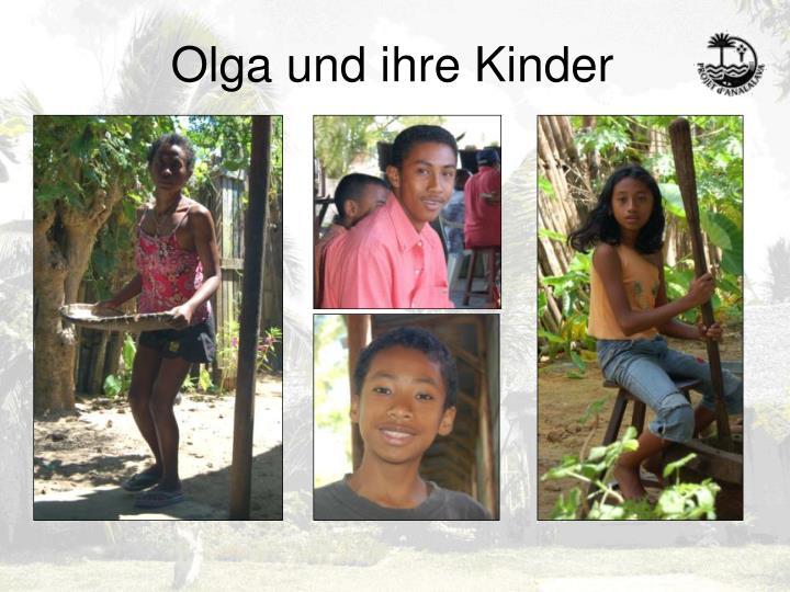 Olga und ihre Kinder