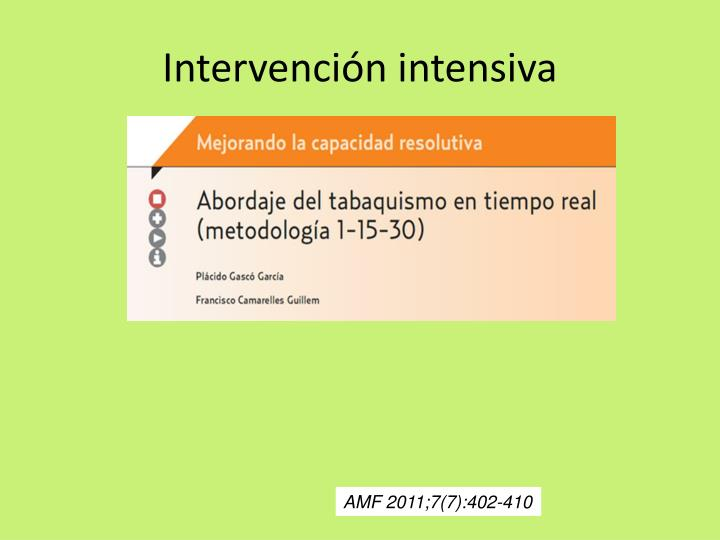 Intervención intensiva