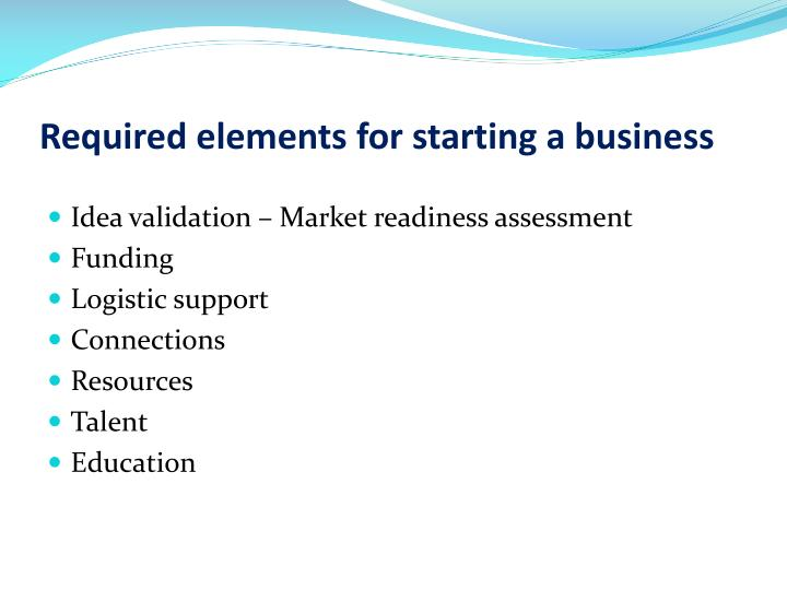 Required elements for starting a business