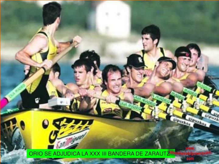 ORIO SE ADJUDICA LA XXX III BANDERA DE ZARAUTZ